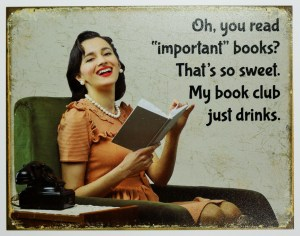 sd2891-my-book-club-drinks-tin-sign-reading-book-store-humor-bar-garage-funny
